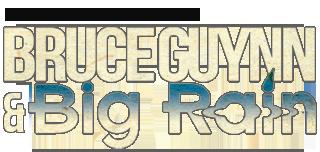 Bruce Guynn & Big Rain